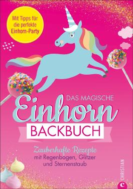Das magische Einhorn-Backbuch