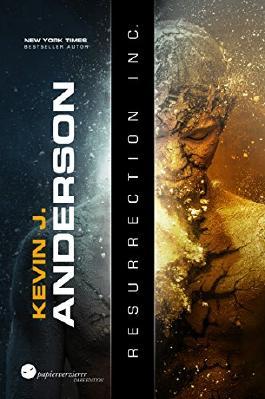 Resurrection Inc.: der Science Fiction Klassiker von New York Times Bestseller Kevin J. Anderson