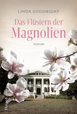 Das Flüstern der Magnolien
