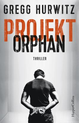 Projekt Orphan: Thriller (Evan Smoak 2)