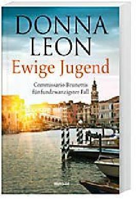 Ewige Jugend - Commissario Brunetti, Band 25