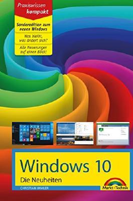 Windows 10: Die Neuheiten