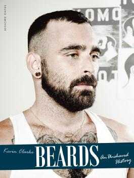 Beards: An Unshaved History