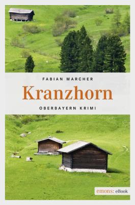 Kranzhorn (Oberbayern Krimi)