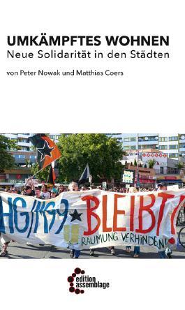 Umkämpftes Wohnen – Neue Solidarität in den Städten