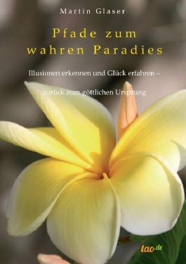 Pfade zum wahren Paradies