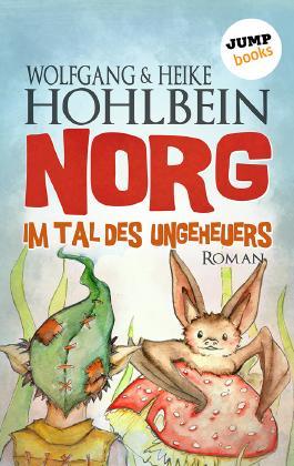 NORG - Zweiter Roman: Im Tal des Ungeheuers