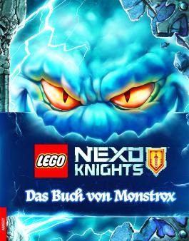 LEGO® NEXO KNIGHTS™. Das Buch von Monstrox
