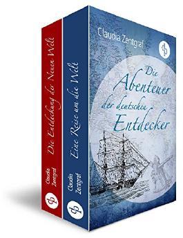 Die Abenteuer der deutschen Entdecker - Zwei Abenteuerromane in einem Band (Bundle) (Jugend, Historisch)