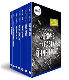 Krimis (fast) ohne Mord - 7 booksnacks in einem Band - mit zwei neuen Stories exklusiv (Krimi, Kurzgeschichte) (Die 'booksnacks' Kurzgeschichten Reihe)