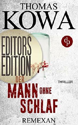 Remexan: Editors Editon (Thriller, Kriminalthriller) (Kommissar Erik Lindberg-Reihe)