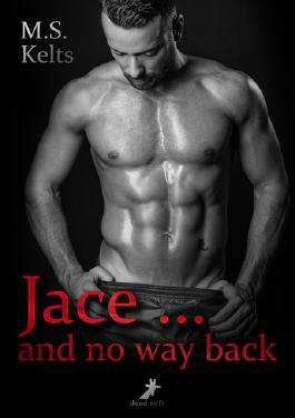 Jace ... and no way back