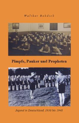 Pimpfe, Pauker und Propheten