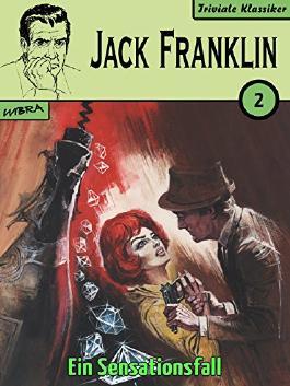 Jack Franklin 02: Ein Sensationsfall