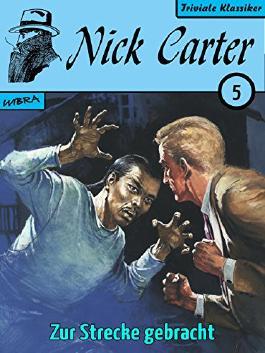 Nick Carter 005: Zur Strecke gebracht