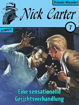 Nick Carter 007: Eine sensationelle Gerichtsverhandlung