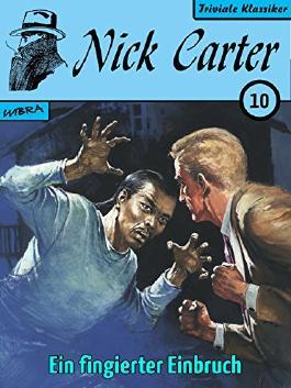 Nick Carter 010: Ein fingierter Einbruch