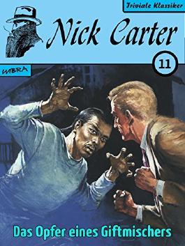 Nick Carter 011: Das Opfer eines Giftmischers