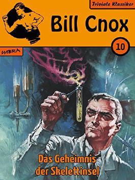 Bill Cnox 10: Das Geheimnis der Skelettinsel
