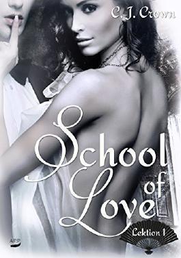 School of Love: Lektion 1