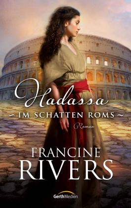 Hadassa - Im Schatten Roms: Roman.