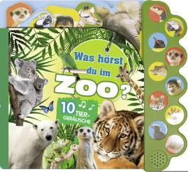 Soundbuch Was hörst du im Zoo?