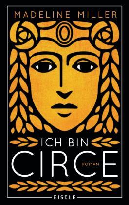 Ich Bin Circe Von Madeline Miller Bei Lovelybooks Roman