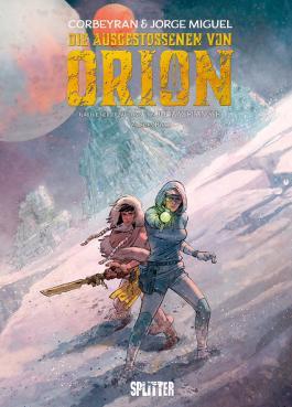 Die Ausgestossenen von Orion. Band 2