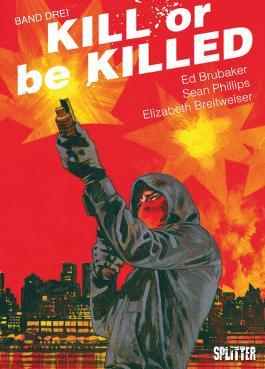 Kill or be Killed. Band 3