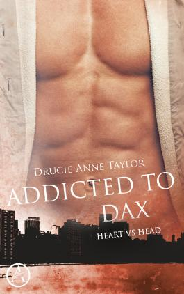 Addicted to Dax