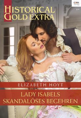 Lady Isabels skandalöses Begehren