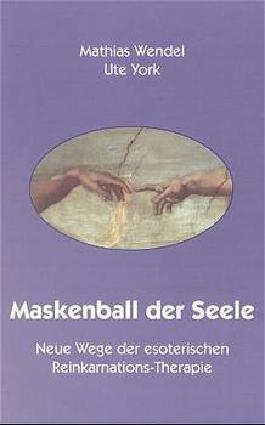 Maskenball der Seele