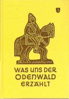 Was uns der Odenwald erzählt
