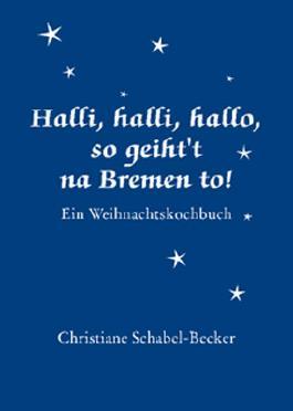 Halli,halli,hallo, so geiht't na Bremen to!