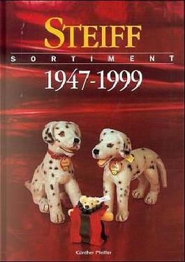 Steiff Sortiment 1947-1999
