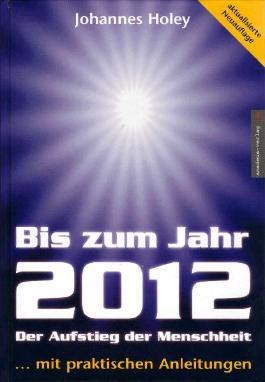 Bis zum Jahr 2012