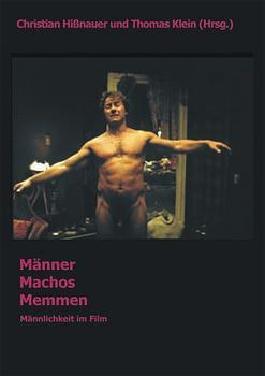 Männer - Machos - Memmen