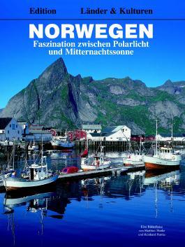 Norwegen - Faszination zwischen Polarlicht und Mitternachtssonne