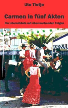 Carmen in fünf Akten