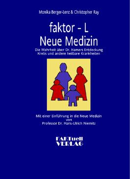 Faktor-L. Neue Medizin
