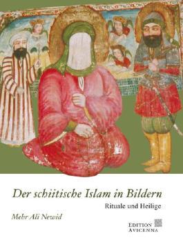 Der schiitische Islam in Bildern