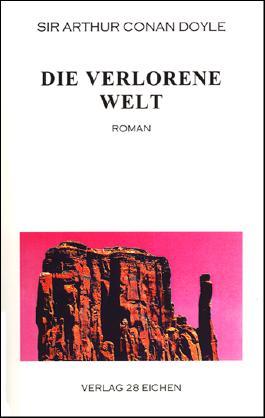 Arthur Conan Doyle: Ausgewählte Werke / Die verlorene Welt