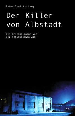 Der Killer von Albstadt