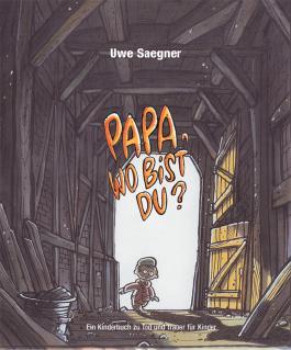 Papa, wo bist Du?