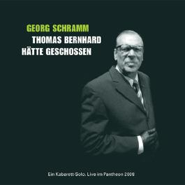Thomas Bernhard hätte geschossen