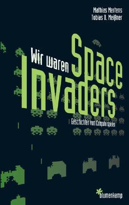 Wir waren Space Invaders