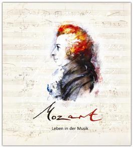 Mozart - Leben in der Musik