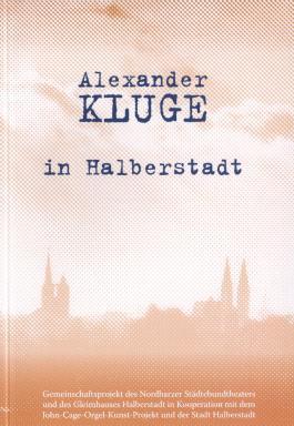 Alexander Kluge in Halberstadt