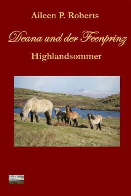 Deana und der Feenprinz: Highlandsommer