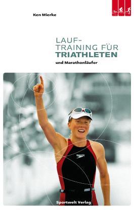 Lauftraining für Triathleten und Marathonläufer